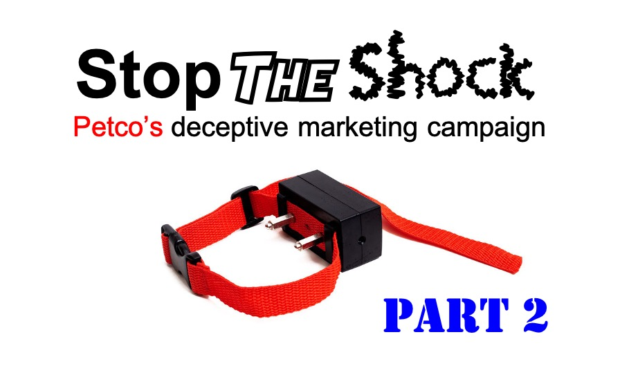 Stop the Shock: Petco's Deceptive Marketing Campaign (Part 2)